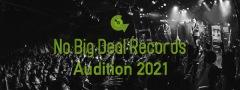 ロックレーベルNo Big Deal Recordsが新人発掘オーディションを開催