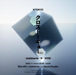 clubberiaとWOMBによる新企画〈クロストーキョー〉Vol.2にMars89とSekitovaが出演