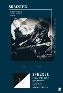 SRMZCEK、初フィジカル盤『OGDOAD / ENNEAD』リリース&先行発売ワンマン開催