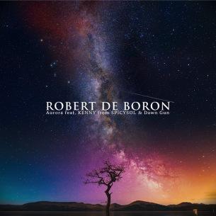 Robert de Boron、5年振りアルバム『In the Shadows』から先行シングル「Aurora feat. KENNY from SPiCYSOL & Dawn Gun」配信開始