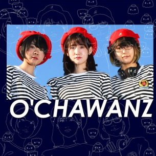 「O'CHAWANZ ワンマンライブ〜Do The Right Thing〜」@clubasia 開催決定